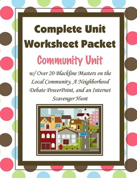 Community Unit and Worksheet Packet