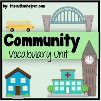 Community Vocabulary Unit {for Special Education}