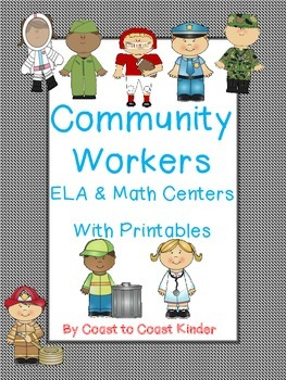 Community Helpers ELA & Math Centers
