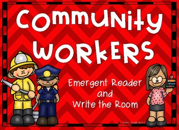 Community Workers Emergent Reader and Write the Room