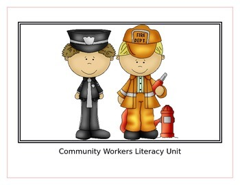 Community Workers Informational Reading and Writing Unit