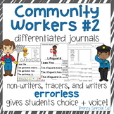 Community Workers Set #2 Differentiated Journal Writing for Special Education