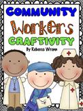Community Workers Writing Craftivity