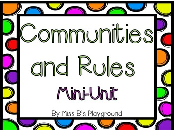 Community and Rules Mini-Unit