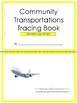 Community transportations Tracing Book
