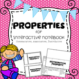 Commutative, Associative, Distributive Properties for Interactive Notebook