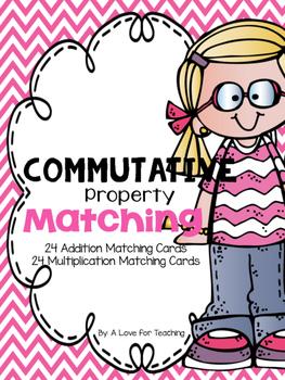 Commutative Property Matching {Addition and Multiplication}
