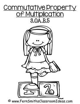 Commutative Property of Multiplication - Quick and Easy Center and Printables