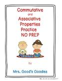 Commutative and Associative Properties Practice  NO PREP