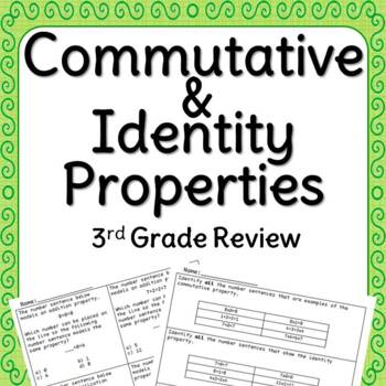 Commutative and Identity Properties Review
