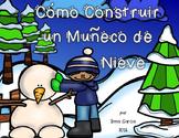 Como Construir un Muneco de Nieve