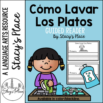 Spanish Guided Reader/Cómo Lavar Los Platos/How to Wash Dishes/Ordinal Numbers