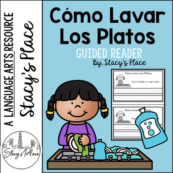 Spanish Guided Reader/Cómo Lavar Los Platos/How to Wash Dishes/Spanish prompts