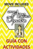 Como agua para chocolate- Lesson plans with a guide + book and movie included.