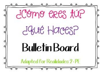 ¿Cómo eres tú? Bulletin Board / Word Wall Realidades 2 : PE