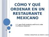 Cómo y qué ordenar en un restaurante mexicano.Order in a M