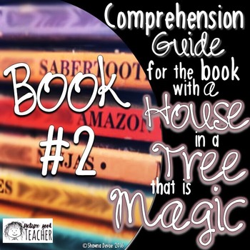 Comp Guide for the book with a HOUSE in a TREE that is MAGIC BOOK 2