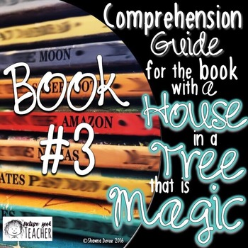 Comp Guide for the book with a HOUSE in a TREE that is MAGIC BOOK 3