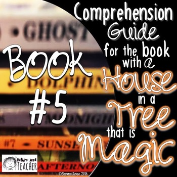 Comp Guide for the book with a HOUSE in a TREE that is MAGIC BOOK 5