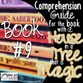 Comp Guide for the book with a HOUSE in a TREE that is MAGIC BOOK 9
