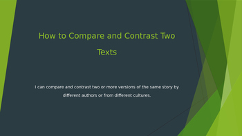 Comparing and Contrasting Two Texts