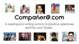 Compañer@.com: Adjectives and Gustar practice