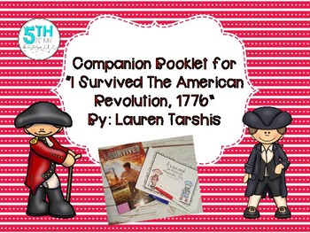 """Companion Booklet for """"I Survived The American Revolution, 1776"""""""