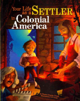 """Companion Notetaker for """"Your Life as a Settler in Colonial America"""""""