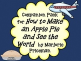 """Companion Pack for """"How to Make an Apple Pie and See the World"""""""