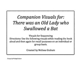 Companion Sequencing Visuals: There was an Old Lady who Sw