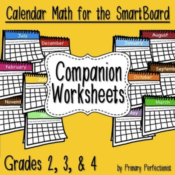 Companion Worksheets for Calendar Math for the SmartBoard