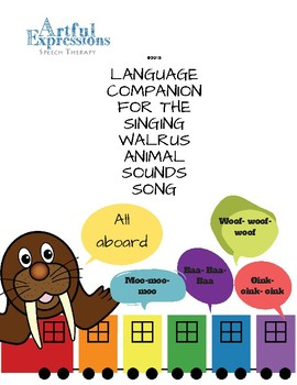Companion for The Singing Walrus Animal Sounds Song
