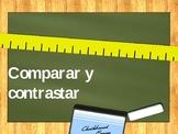 Comparar y Contrastar -Compare and Contrast