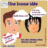 French reading - Comparatifs Bien, Bon, Mieux, Meilleur..-