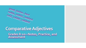 Comparative Adjectives—Grades 8-10