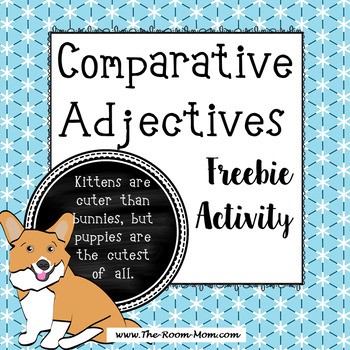Comparative Adjectives Grammar Activity (freebie)