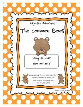 Comparative Adjectives ~ The Compare Bears