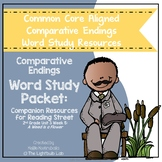 Comparative Ending Word Study Packet: A Weed is a Flower R