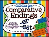 Comparative Endings { -er and -est }