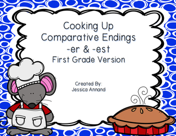 Comparative Endings -er and est: Adjectives that Compare - 1st Grade Version
