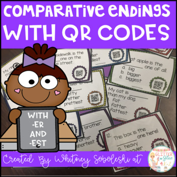 Comparative Endings with QR Codes {includes -er and -est}