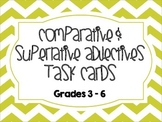 Comparative & Superlative Adjective Task Cards (Grades 3 - 6)