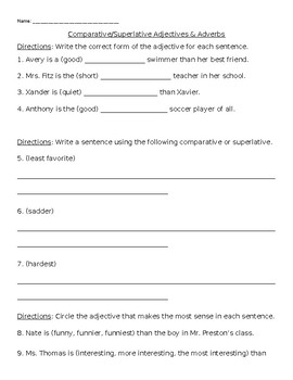 Comparative/Superlative Adjectives & Adverbs