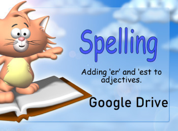 Comparative & Superlative Adjectives Presentation - Grades 2-3 - Google Drive
