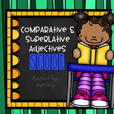 Comparative & Superlative Adjectives SCOOT