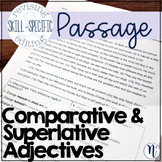 Comparative & Superlative Adjectives: Skill-Specific Revising & Editing Passage
