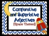 Comparative & Superlative Adjectives and Adverbs!!
