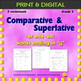 "Comparative/Superlative -er & -est suffixes - words ending in ""y"" - 3rd grade"