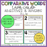 Comparative Words Task Cards (Adverbs and Adjectives)