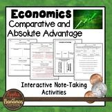 Comparative and Absolute Advantage - Interactive Note-taki